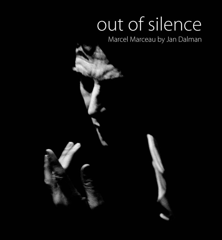 out of silence: Marcel Marceau by Jan Dalman - front cover
